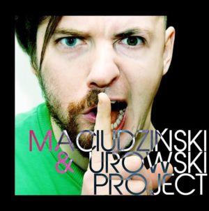 Płyta-okładka-MaciudzinskiUrowskiProjekt-e1482006383366